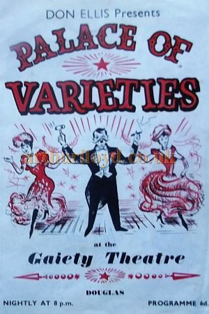 A Programme for Don Ellis's 'Palace of Varieties' at the Gaiety Theatre, Douglas - Courtesy Roy Cross.
