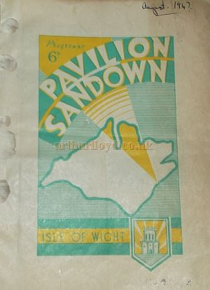 A programme for the Pavilion, Sandown from August 1947 - Courtesy Roy Cross.