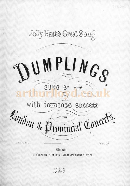The Song Sheet Cover for 'Dumplings' sung by Jolly John Nash, and although not mentioned, written for him by Arthur Lloyd - Courtesy Colin McIntyre.