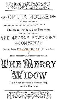 A Programme Cover for 'The Merry Widow' with the George Edwardes' Company 'Direct from Daly's Theatre, London,' at the Opera House, Kidderminster in November 1916 - Courtesy The Margaret & Brian Knight Collection.