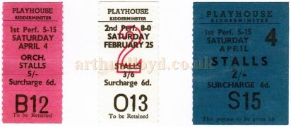 Tickets for the Playhouse Theatre, Kidderminster - Courtesy Ted Bottle.