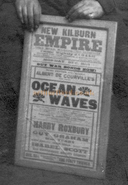 A WW1 era photograph of a New Kilburn Empire poster for 'Oceans Away' - Courtesy Linda Phelan.
