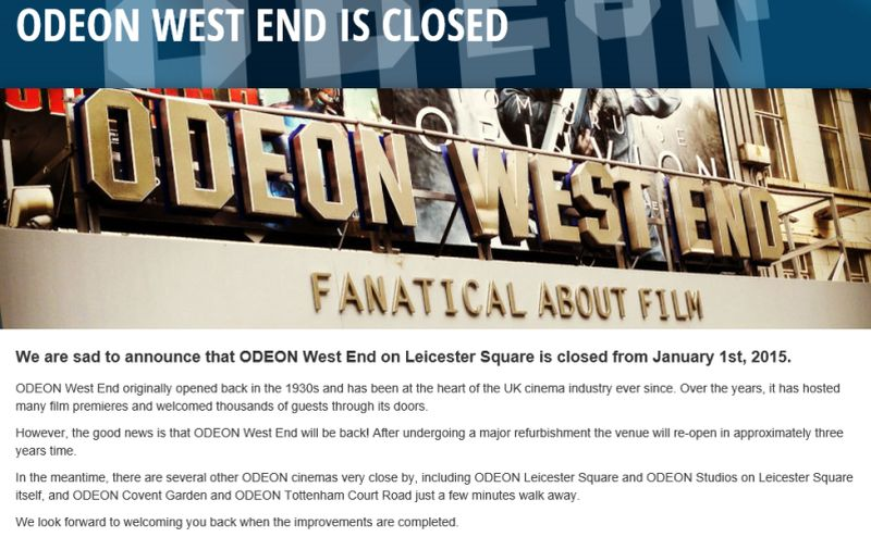 A Screen Grab of the Closure Notice posted on the Odeon West End's Website