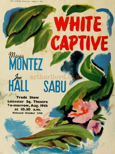 A Trade Show advertisement for 'White Captive' showing at the Leicester Square Theatre in August 1943 - From 'The Cinema News and Property Gazette Technical Supplement' of 1943.