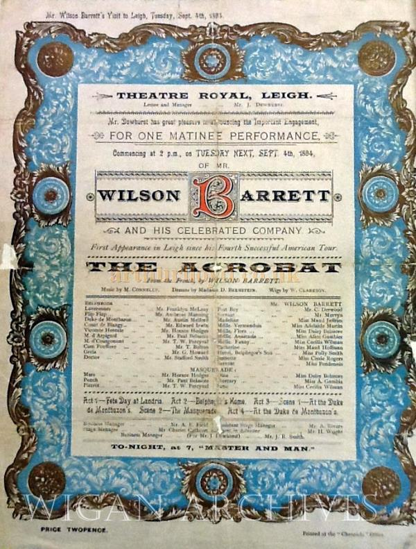 A Souvenir Programme for Wilson Barrett in a production of 'The Acrobat' at the Theatre Royal, Leigh on Tuesday the 4th of September 1894 - With kind permission Wigan Archive Services.