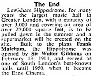 A notice in The Stage of April 30, 1959 reports on the proposed demolition of the Lewisham Hippodrome.