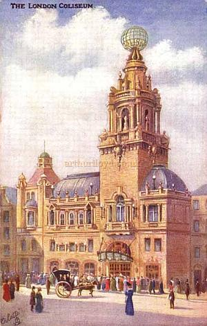 The London Coliseum from a Postcard 1904.