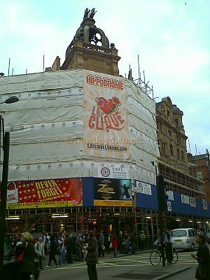 The London Hippodrome shrouded in scaffolding during renovation work to the exterior of the building in September 2008, and advertising 'La Clique.' Photo M.L.