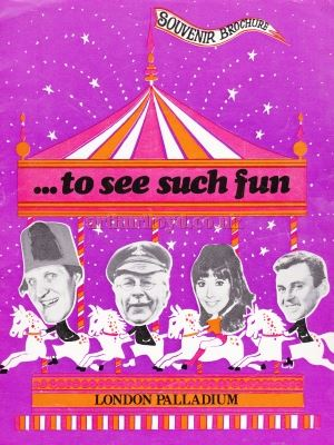 A Souvenir programme for 'To See Such Fun' at the London Palladium in 1971 - Courtesy Martin Clark.