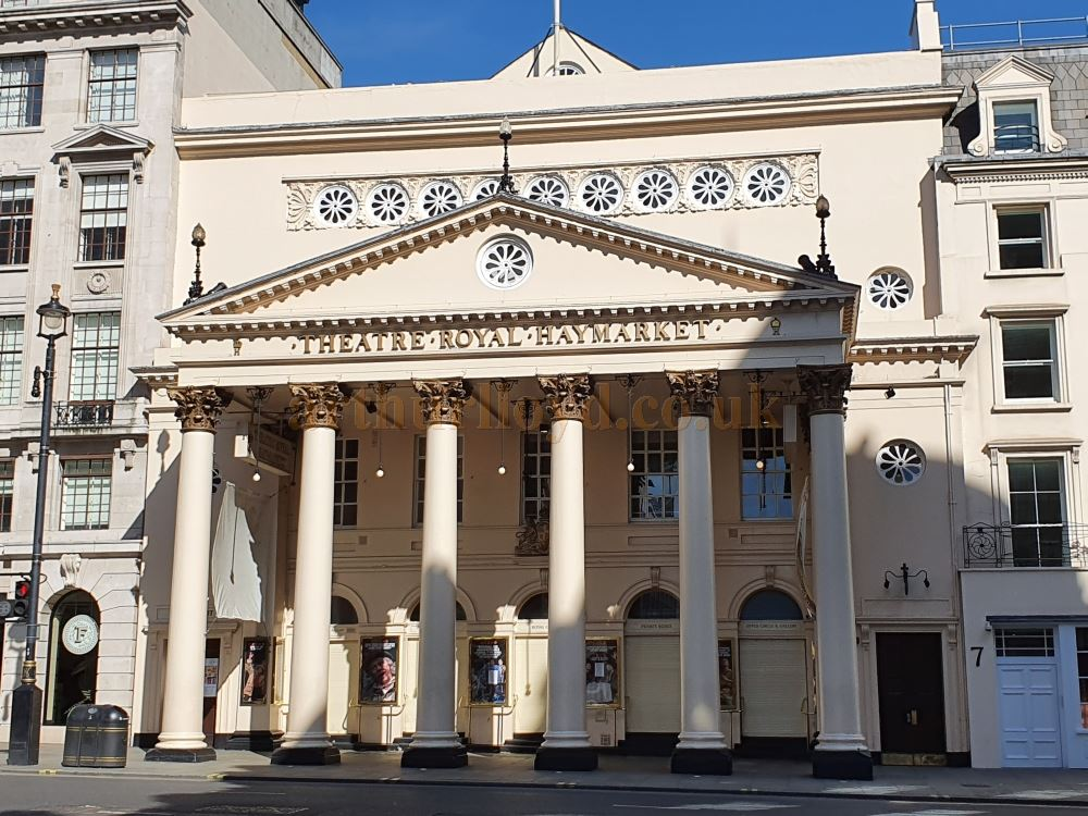 The Theatre Royal, Haymarket - on March the 23rd 2020 during the Coronavirus Pandemic - Photo M.L.
