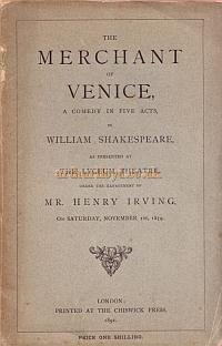 A Script for Henry Irving's production of 'The Merchant of Venice' at the Lyceum Theatre in November 1879 - Kindly Donated by Judith Clarke - Click for more information and the programme for this production.