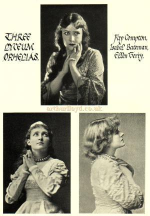 Three Ophelias at the Lyceum Theatre, Fay Compton, Isabel Bateman, and Ellen Terry