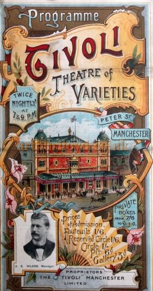 A Variety Programme for the Tivoli Theatre, Manchester in 1906 - Courtesy Roy Cross.