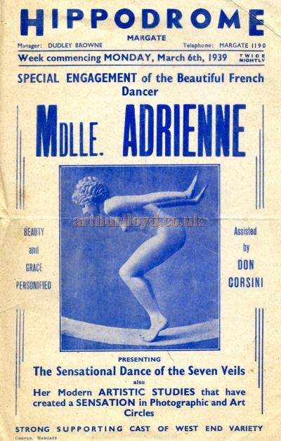 A 1939 poster for the Margate Hippodrome, formerly the Grand Theatre, advertising Mddle. Adrienne in 'The Sensational Dance of the Seven Veils' along with a 'Strong Supporting Cast of West End Variety' - Courtesy Maurice Poole.