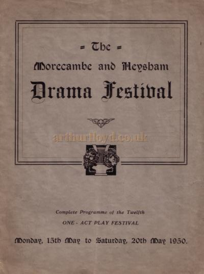 A programme for the Morecambe and Heysham Drama 'One Act Play Festival' - Kindly donated by David Lowndes.