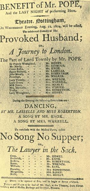 A Bill for a Benefit for Mr. Pope and a performance of 'Provoked Husband' and 'No Song, No Supper' or 'The Lawyer in the Sack' at the St Mary's Gate Theatre Royal on August the 12th 1804 - Courtesy Alan Chudley.