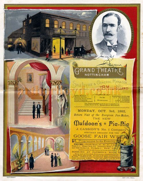A programme for 'New Muldoon's Pic-Nic' at the Grand Theatre, Nottingham on the 3rd of October 1892 when the General manager was J. B. Mulholland (pictured).