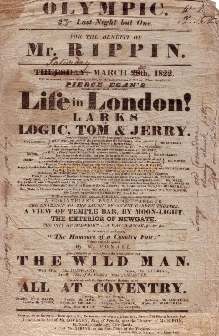 A poster for a benefit for Mr. Rippin in March 1822 which included a vast cast in Pierce Egan's 'Life in London or the Larks of Logic, Tom & Jerry' and other pieces - Kindly donated by Shirley Cowdrill.
