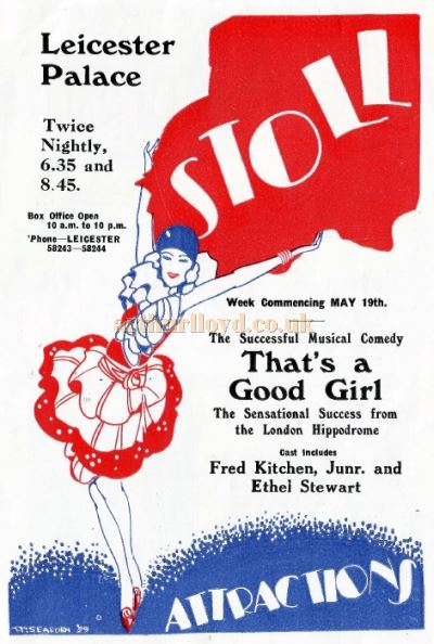 A programme for 'That's a Good Girl' at Stoll's Leicester Palace Theatre for May the 19th 1930 - Courtesy David Garratt.
