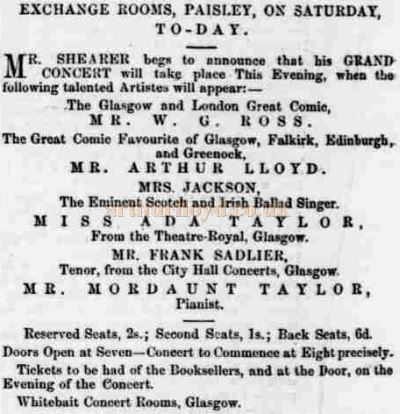 An Advertisement for an Exchange Rooms Concert in April 1864 arranged by Mr Shearer of the Whitebait Concert Rooms, Glasgow and featuring Arthur Lloyd - Courtesy Graeme Smith.