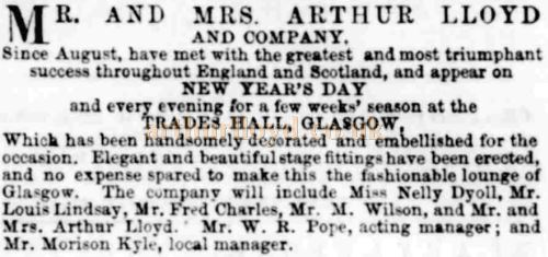 A National trade advert placed by Morison Kyle for Arthur Lloyd and his wife Katty king performing at the Trade's Hall, Glasgow in January 1874 - Courtesy Graeme Smith.