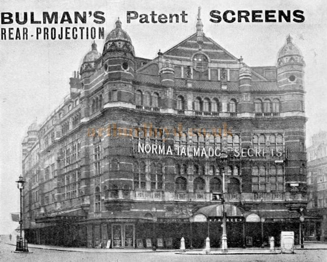 The Palace Theatre during the run of the film 'Norma Talmadge Secrets' in 1924 - From a Brochure for The Bulman Cinema Screen Company.