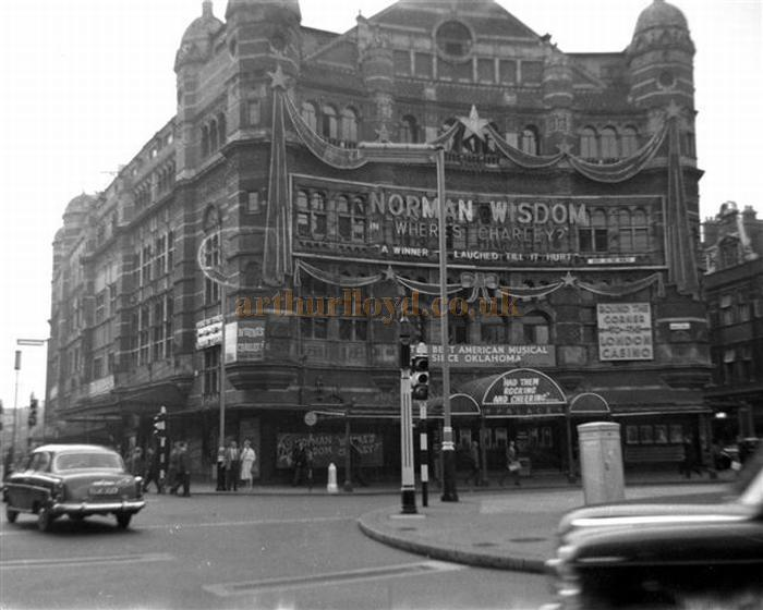 The Palace Theatre during the run of 'Where's Charley?' with Norman Wisdom in 1958 - Courtesy Gerry Atkins.