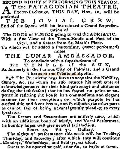 A cutting from the New Daily Advertiser from the 10th of November 1778 advertises a production of 'The Jovial Crew' and 'The Lunar Ambassador' at the Patagonian Theatre, Exeter Change.