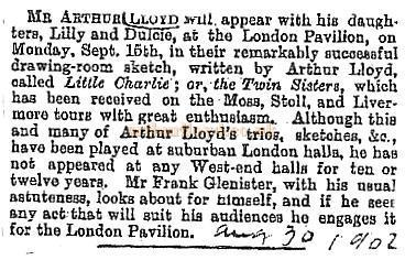 Press Cutting for Arthur Lloyd at the London Pavilion August 30th 1902.