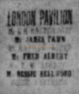 Just readable on the Bill were Mr. G H Macdermott, Mr. James Fawn, Mr. Arthur Lloyd, Mr. Fred Albert, and Mis Bessie Bellwood.