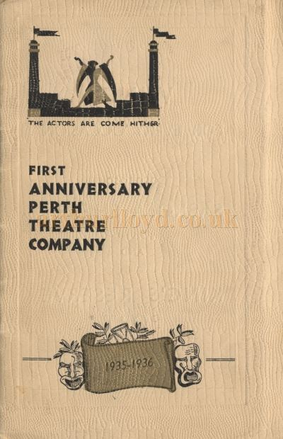 A Programme Cover for the First Anniversary of the Perth Theatre Company, 1935 - 1936 - Courtesy the Perth Theatre.