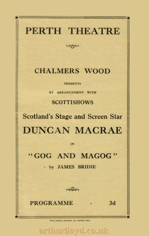 A Perth Theatre programme cover for August 1954 with Duncan Macrae and his company in 'Gog and Magog', one actor for which was a young Andy Stewart, just completing his studies at the Royal Academy of Music and Drama in Glasgow - Courtesy Colin Calder.