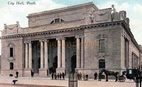 A Postcard showing the new City Hall, Perth which opened officially in 1911 - Courtesy Graeme Smith.