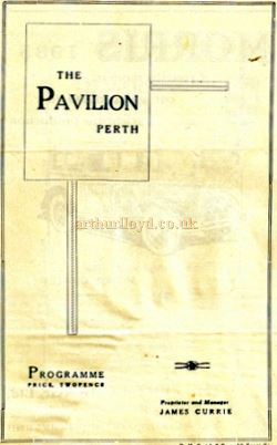 A programme cover for the Pavilion Theatre, Perth Circa 1930 - Courtesy Graeme Smith.