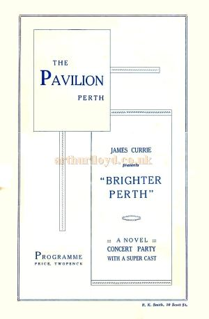 A Perth Pavilion programme cover for James Currie's Brighter Perth Concert Party revue for the summer of 1928 - Courtesy Colin Calder.