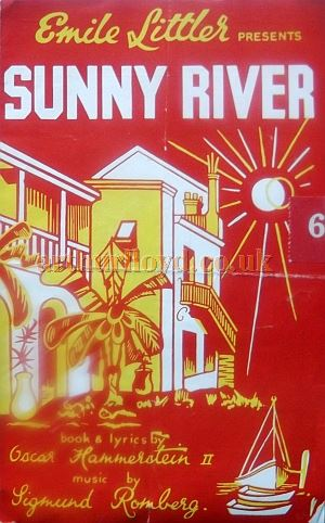 A Programme for Emile Littler's 'Sunny River' at the Piccadilly Theatre in 1943 - Courtesy Roy Cross.