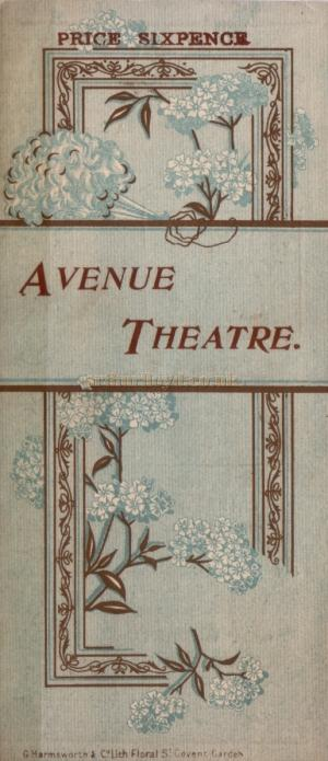 A programme for 'On Leave' at the Avenue Theatre which was produced for the first time on April the 17th 1897.