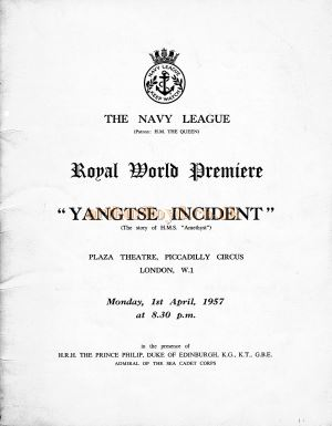 A Programme for the Royal World Premier of 'Yangtse Incident' at the Plaza Theatre, London, on Monday the 1st of April 1957 - Kindly Donated by Siobhan Craven-Robins.