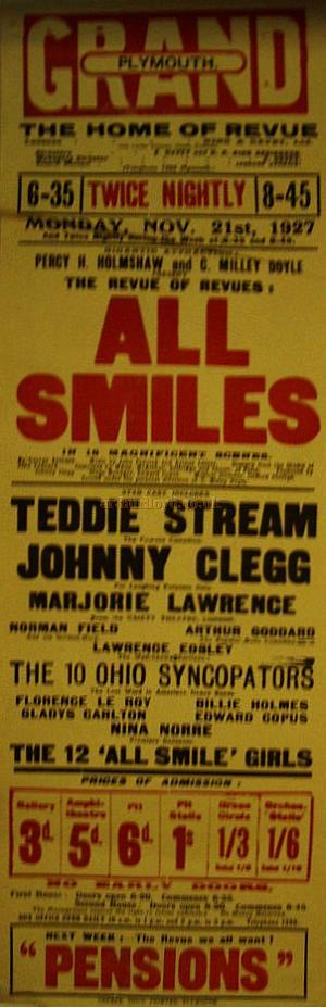 Poster for a Revue called 'All Smiles' at the Grand Theatre, Plymouth on Monday the 21st of November 1927 - Courtesy Stephen Wischhusen.