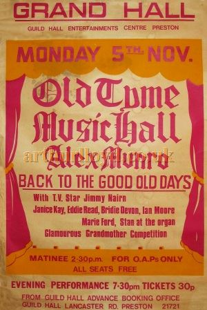 An 'Old Tyme Music Hall' Poster for the Grand Hall of the Guild Hall and Charter Theatre, Preston in the 1970s - Courtesy D Stevens, Horseheads, NY.