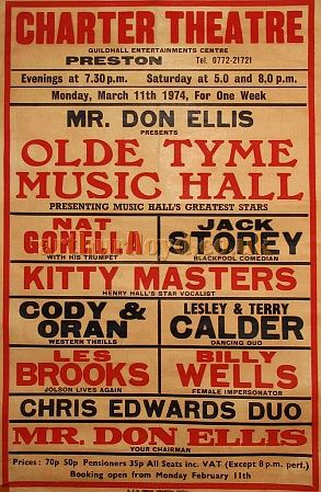 An 'Old Tyme Music Hall' Poster for the Charter Theatre, Preston in March 1974 - Courtesy D Stevens, Horseheads, NY.