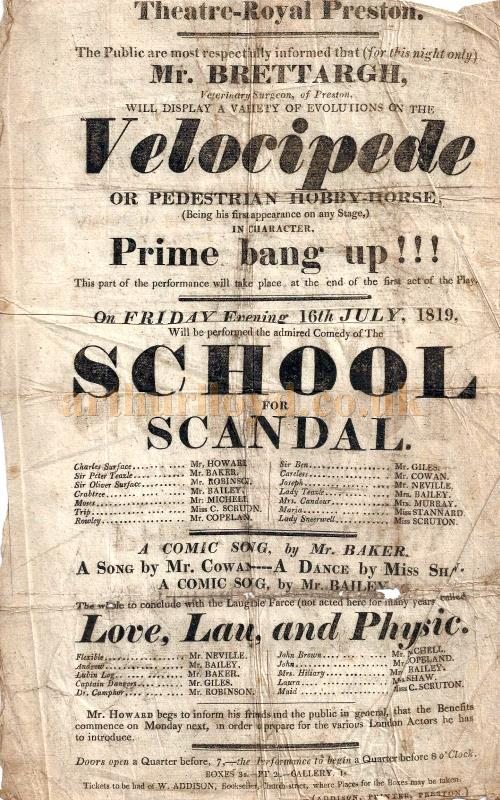 An early Bill for the Theatre Royal, Preston for a production including a display of the Velocipede by Mr. Brettargh, and the plays 'School For Scandal', and Love, Law, and Physic' on July the 16th 1819 - Courtesy George Richmond and Gerrard Shannon.