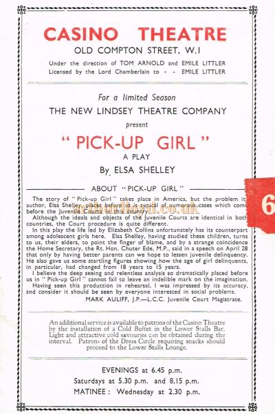 A Programme for 'Pick Up Girl' which reopened the Casino Theatre in October 1946 - Courtesy Roger Fox.