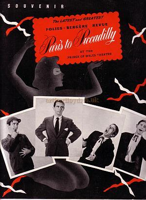 A Programme for ''Paris to Piccadilly' with Norman Wisdom at the Prince of Wales Theatre which was produced in the 1950s - Kindly Donated by Sue Wilde - Click to see the entire Programme.
