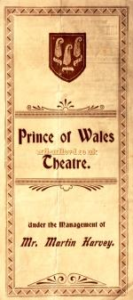 A programme for 'The Only Way' under the management of Martin Harvey, at the Prince of Wales Theatre in April 1899 - Click to see entire programme.