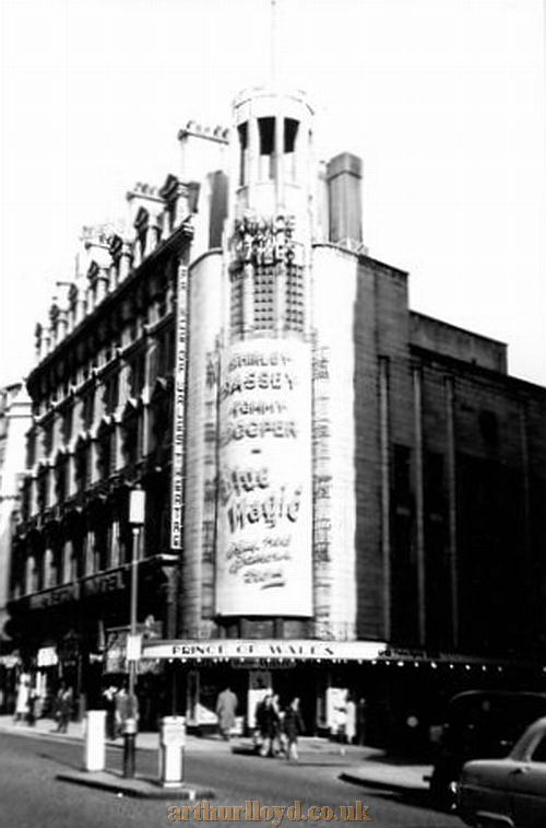 The exterior of the Prince of Wales Theatre during the run of 'Blue Magic' with Shirley Bassey and Tommy Cooper in 1958 - Courtesy Gerry Atkins.