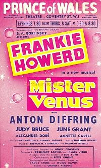 A poster for 'Mister Venus' staring Frankie Howerd, at the Prince of Wales Theatre in October 1958.