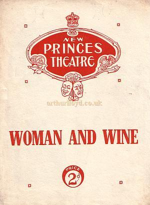 A Programme for 'Woman and Wine' at the New Princes Theatre 1912, see inside the programme below.
