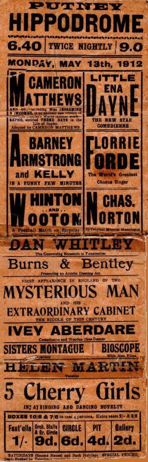 Poster for the Putney Hippodrome for May the 13th 1912 - Courtesy Colin Charman whose Grandmother, Little Ena Dayne, was on the Bill for that week.
