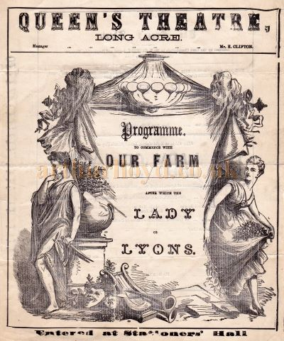 A Programme for 'Our Farm' and 'Lady of Lyons' at the Queen's Theatre, Long Acre in September 1872. - Click to see the rest of this programme.